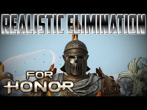 [For Honor] Centurion Realistic Elimination!