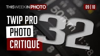TWiP PRO Photo Critique 32
