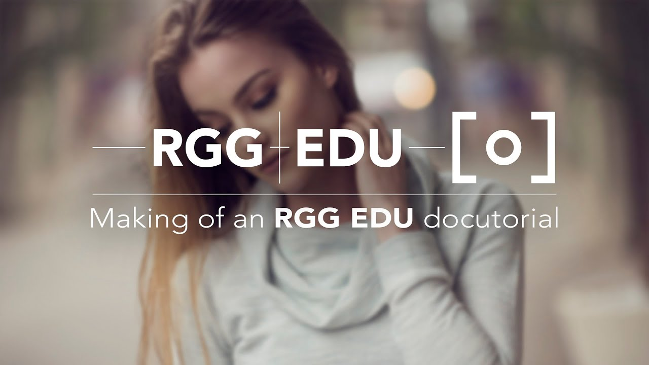 The Making Of A RGG EDU Tutorial - Blog Photography Tips
