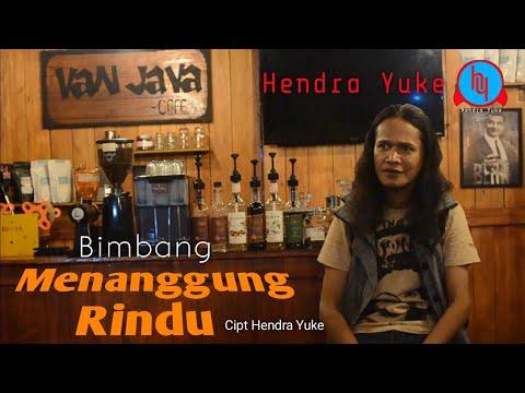 BIMBANG MENANGGUNG RINDU || HENDRA YUKE || SLOWROCK MELAYU