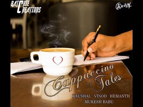 Cappuccino Tales  An M2B Film   JNTUA Students