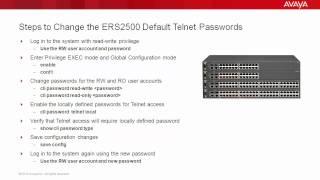 How to Change the Avaya ERS2500 Default Telnet Passwords