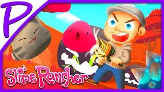 Ферма слизней #72 (Slime Rancher). Игра для Детей #РАЗВЛЕКАЙКА