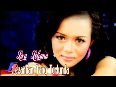 Lira Leliana - Penantian Yang Tertunda (Official Music Video)
