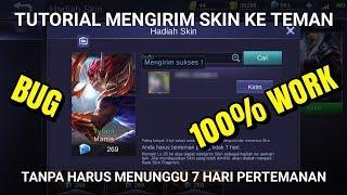 Tutorial Gift Skin Mobile Legends tanpa harus menunggu 7 hari Pertemanan/No Delay (100% Work, Bug)