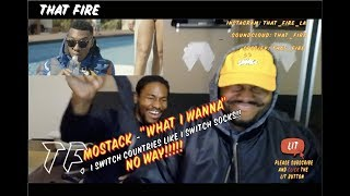 MoStack - What I Wanna (Thatfire Reaction)