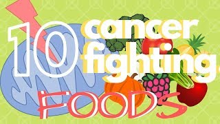 🍅 Fight Cancer With These 10 Foods  🥦 Healthy Eating Tips