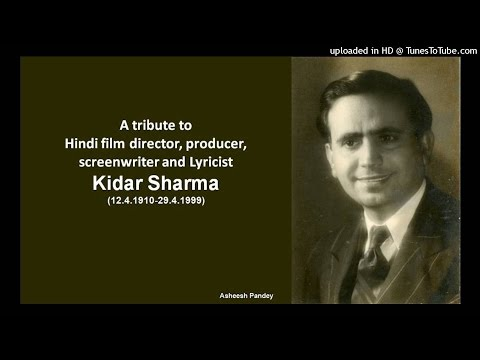 Kidar Sharma :  Hindi film Director, Producer, Screenwriter