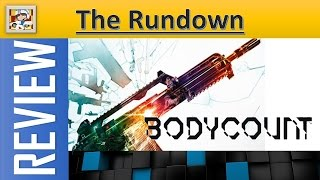 BODYCOUNT- The Rundown Review