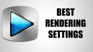 Best Render Settings For Sony Vegas Pro | Best For YouTube (2016)