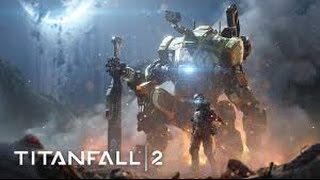 titanfall 2 recorded 2 weeks ago xd episod 4