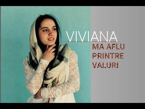 VIVIANA - Ma aflu printre valuri