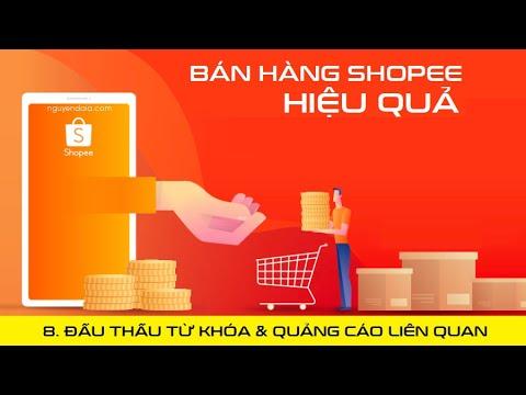 Đấu thầu từ khóa và Quảng cáo liên quan | Bán hàng Shopee hiệu quả