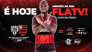 Independiente del Valle x Flamengo - Ao Vivo na Fla TV   Libertadores 2020