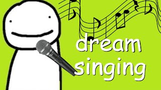 the dream singing compilation you didn't know you needed