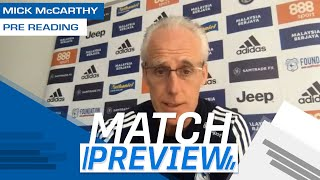 MATCH PREVIEW | READING vs CARDIFF CITY | Mick McCARTHY AHEAD OF FRIDAY'S TRIP TO THE ROYALS