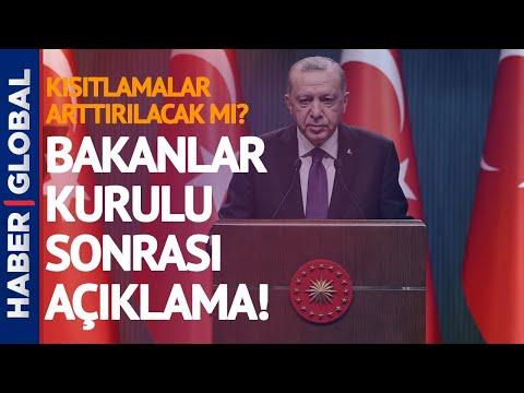 Bakanlar Kurulu Sonrası Erdoğan Açıkladı: Cumartesileri Kısıtlama Geri Döndü!