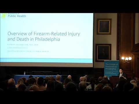 Philadelphia Public Health Grand Rounds: Gun Violence & Its Prevention, 2/28/18