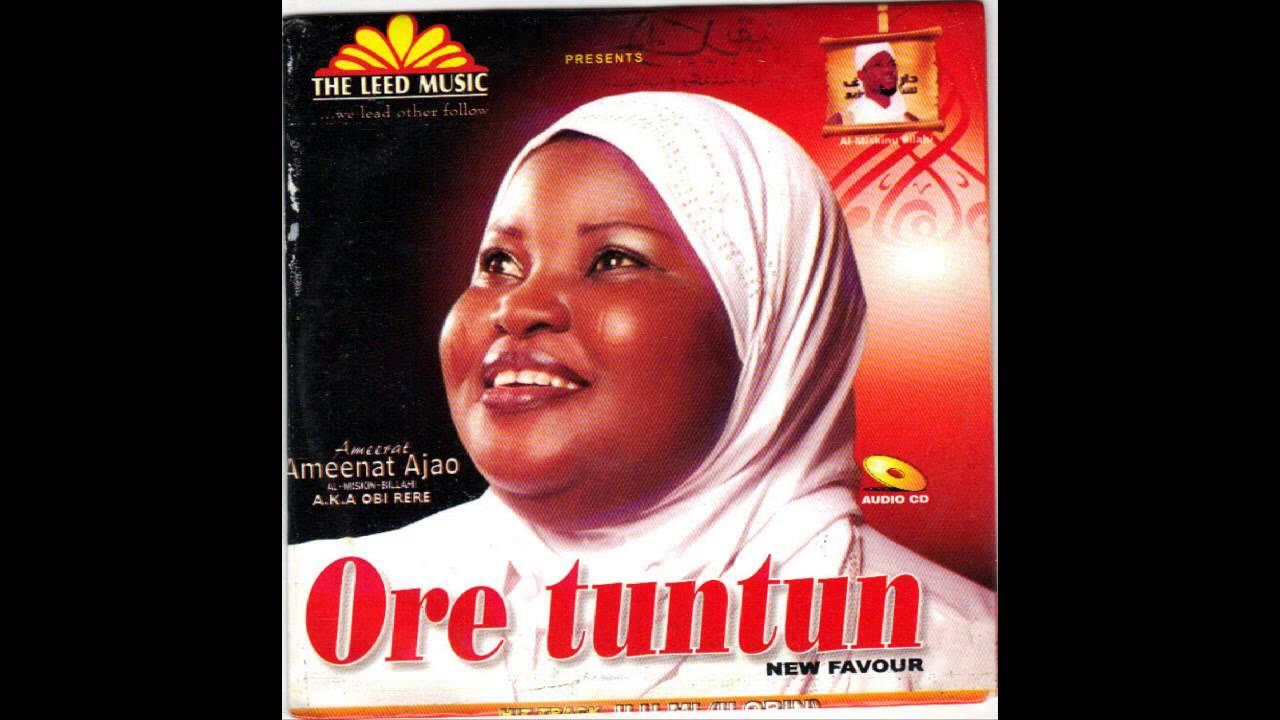 Download Ameerat Ameenat Ajao - Ore Tuntun