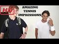 funny |  ♦HD♦ Amazing Tennis Impressions (Wawrinka,Djokovic,Nadal,Federer,Murray,Dimitrov,Funny)