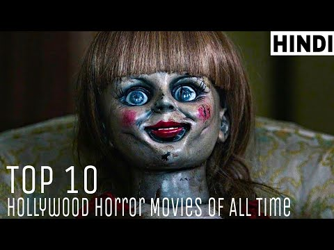 Top 10 Hollywood Horror Movies Of All Time   Explained in Hindi
