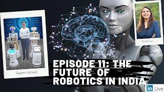 Future of Work Show Ep.11: The Future of Robotics in India