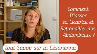Césarienne: Comment Masser sa Cicatrice et Retravailler nos Abdominaux?