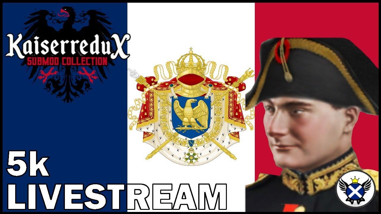 HOI4 Kaiserredux - French Empire Livestream (Thanks for 5K!) #2