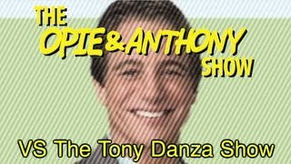 Opie & Anthony: Vs The Tony Danza Show (10/22-12/09/04)