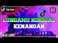 Dj Lungamu Ninggal Kenangan Golek Liyane Remix Terbaru Full Bass   Mp3 - Mp4 Download