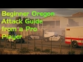 Oregon Attack Guide from a Pro Player! All 4 Sites Covered!