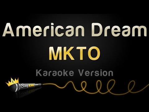 MKTO - American Dream (Karaoke Version)
