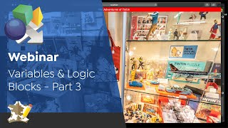 Webinar: Variables and Logic Blocks | Part 3