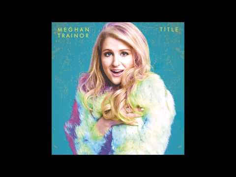 Meghan Trainor - Title (Deluxe Album)