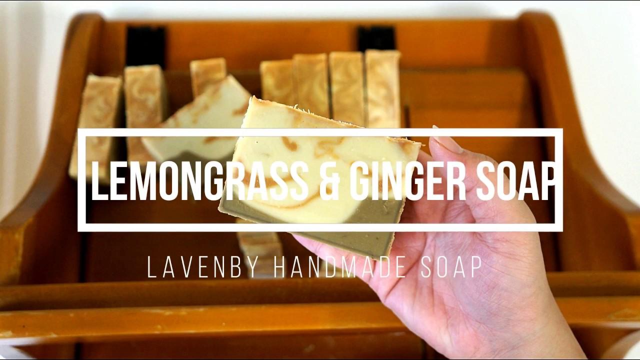 The making of Lemongrass & Ginger Soap