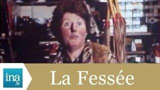 Fessée et martinet - Archive vidéo INA