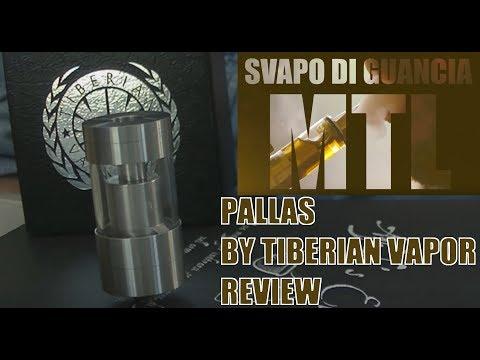 PALLAS - TIBERIAN VAPOR CO. - REVIEW