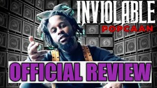 Popcaan Inviolable Official Review