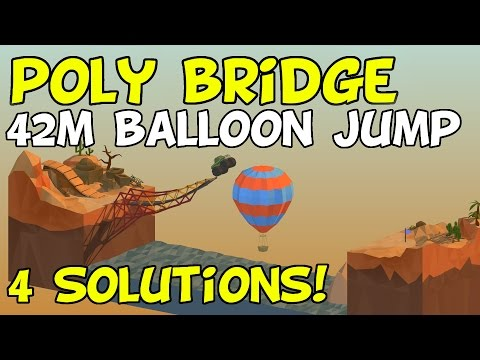 poly bridge 42m balloon jump 4 solutions by newreleaselet 39 splay watch and free download. Black Bedroom Furniture Sets. Home Design Ideas