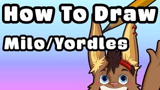 Drawing Milo/Yordles | Guide/Tutorial