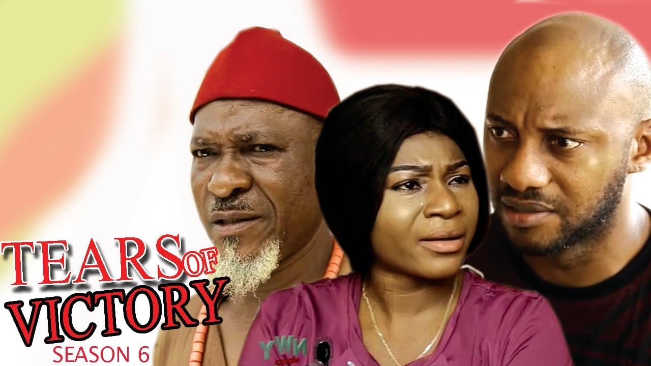 Download Tears Of Victory Season 6 - Yul Edochie 2017 Latest Nigerian Nollywood Move