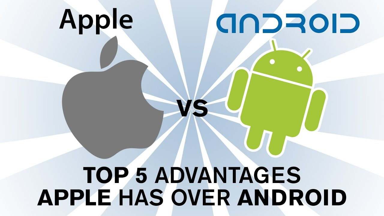 Camera Which Phone Is Better Android Or Apple apple ios vs android top 5 reasons is better than part 2 youtube
