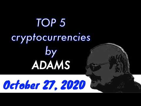 #12 Top 5 cryptocurrencies by Adams – October 27, 2020