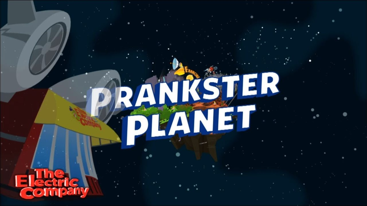 Prankster Planet 2 0 Promo July 9th 2017 Launch The Electric Company
