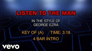 George Ezra - Listen To The Man (Karaoke)