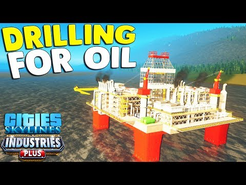 NEW - DRILLING FOR OIL - Offshore Oil Rigs Constructed | Cities: Skylines Industries Gameplay