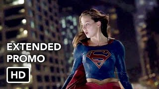 Supergirl 2x20 Extended Promo