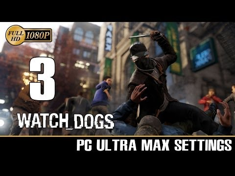 Watch Dogs Walkthrough Parte 3 Gameplay Sub Español Let´s Play PC Ultra 1080p PS4/XboxOne