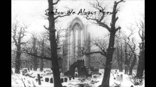 Draconian - Seasons Apart Lyrics(By Bleeding Eyes)