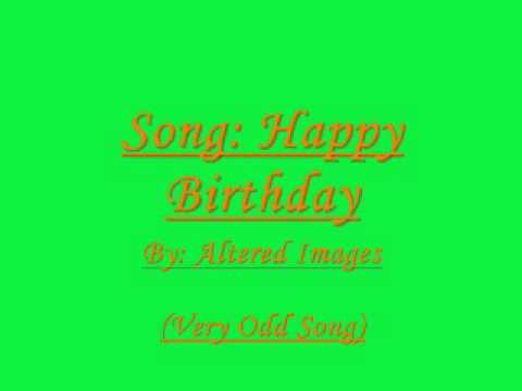 Altered Images - Happy Birthday (Video) - YouTube